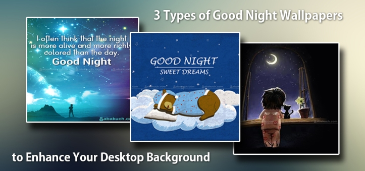 3-main-kinds-of-Good-Night-Wallpapers-an